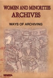 Women and Minorities Archives: Ways of Archiving