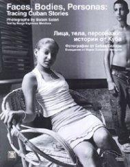 Лица, тела, персонажи: истории от Куба/ Албум фотографии от Бабак Салари