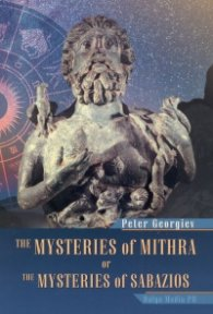 The Mysteries of Mithra or the Misteries of Sabazios