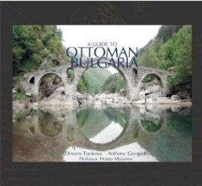 A Guide to Ottoman Bulgaria
