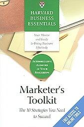 Harvard Business Essentials Marketer's Toolkit