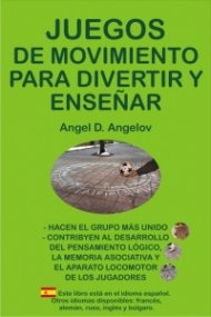 Juegos de movimiento para divertir y ensenar (Spanish edition)