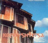 Koprivshtitsa/Копривщица на немски език/