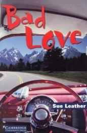 Bad Love: Level 1
