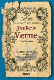 Jules Verne. Premiere partie. Contes adaptes. (Адаптирани разкази на френски език)