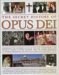 The Secret History of Opus Dei