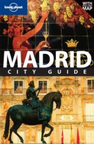 Madrid: City Guide/ Lonely Planet