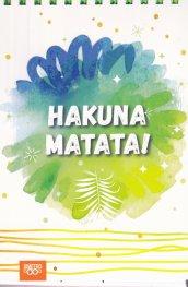 Книжка за щастливи дни със спирала: Hakuna Matata!