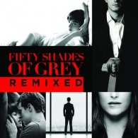 FIFTY SHADES OF GREY - REMIXED CD