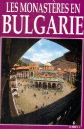 Les Monasteries en Bulgarie