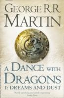 A Dance with Dragons: Part 1 Dreams and Dust - Book 5 of a Song of Ice and Fire