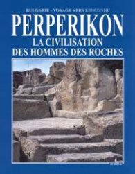 Perperikon. La civilisation des hommes des roches3