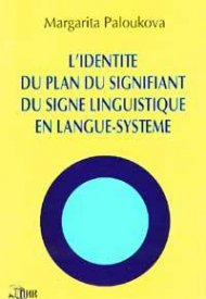 L'Identitr du Plan du Signifiant du Signe Linguistique en Langue-Systeme