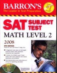 Barron's SAT Subject Test Math Level 2 2008 + CD-ROM