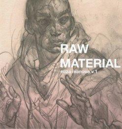 Raw Material v.1. Авторски албум