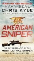 American Sniper - The Autobiography of Seal Chief Chris Kyle (USN, 1999-2009), the Most Lethal Sniper in U.S. Military History