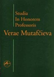 Studia in Honorem Professoris Verae Mutafcieva
