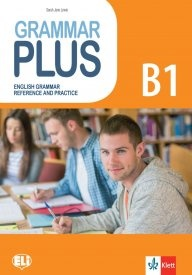 Grammar Plus B1/ English Grammar Reference Practice